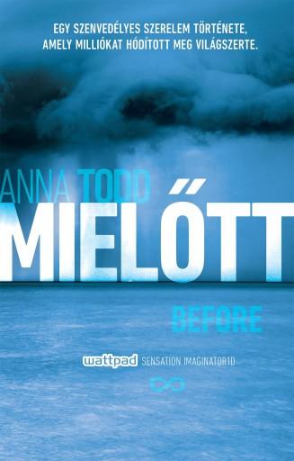 MIELŐTT - BEFORE - Ekönyv - TODD, ANNA