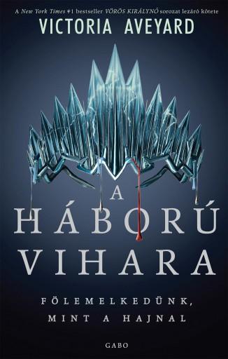 A HÁBORÚ VIHARA - Ekönyv - AVEYARD, VICTORIA