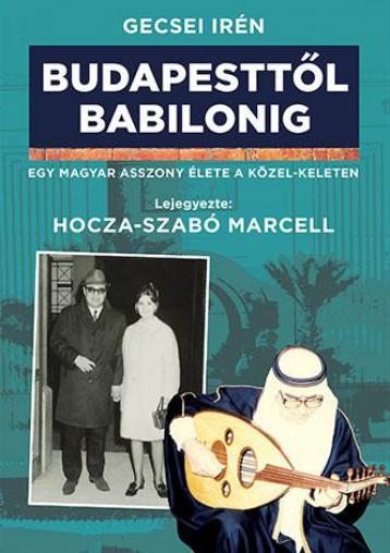 BUDAPESTTŐL BABILONIG - Ekönyv - GECSEI IRÉN
