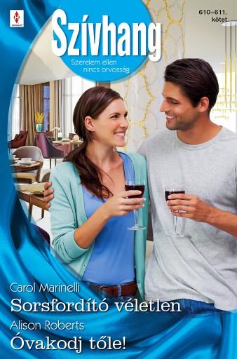 Szívhang 610.-611. - Ebook - Carol Marinelli; Alison Roberts