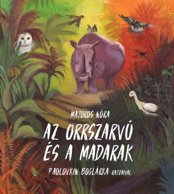 AZ ORRSZARVÚ ÉS A MADARAK - Ekönyv - MAJOROS NÓRA