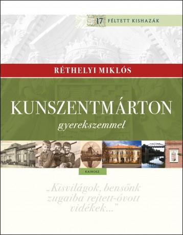 KUNSZENTMÁRTON GYEREKSZEMMEL - Ekönyv - RÉTHELYI MIKLÓS