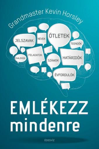 EMLÉKEZZ MINDENRE - Ekönyv - HORSLEY, GRANDMASTER KEVIN