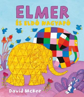 ELMER ÉS ELDÓ NAGYAPÓ - Ekönyv - MCKEE, DAVID