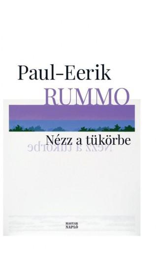 NÉZZ A TÜKÖRBE - Ekönyv - RUMMO, PAUL-EERIK