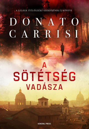 A SÖTÉTSÉG VADÁSZA - Ekönyv - CARRISI, DONATO