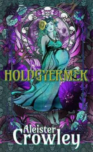 HOLDGYERMEK - Ebook - CROWLEY, ALEISTER