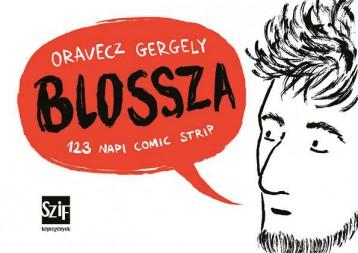 BLOSSZA - 2.KIADÁS - KÉPREGÉNY - Ekönyv - ORAVECZ GERGELY