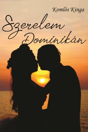 SZERELEM DOMINIKÁN - Ekönyv - KOMLÓS KINGA