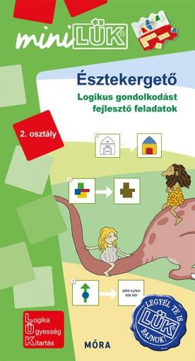 ÉSZTEKERGETŐ 2. OSZTÁLY - LOGIKUS GONDOLKODÁST FEJLESZTŐ FELADATOK - Ebook - LDI-554