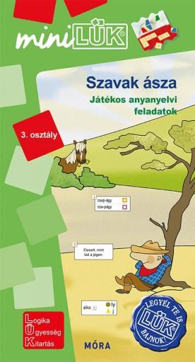 SZAVAK ÁSZA - JÁTÉKOS ANYANYELVI FELADATOK 3. OSZTÁLY - Ebook - LDI-552