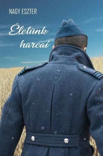 ÉLETÜNK HARCAI - Ekönyv - NAGY ESZTER