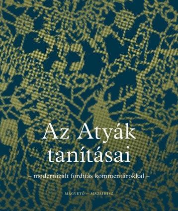 AZ ATYÁK TANÍTÁSAI - Ekönyv - MAGVETŐ KÖNYVKIADÓ KFT