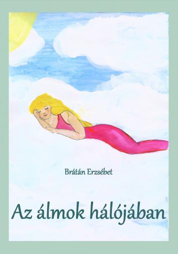 Az álmok hálójában - Ekönyv - Brátán Erzsébet