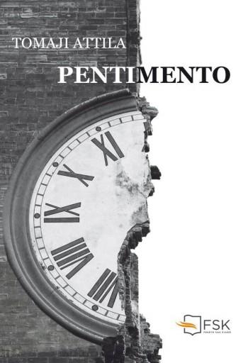 PENTIMENTO - ÜKH 2019 - Ebook - TOMAJI ATTILA