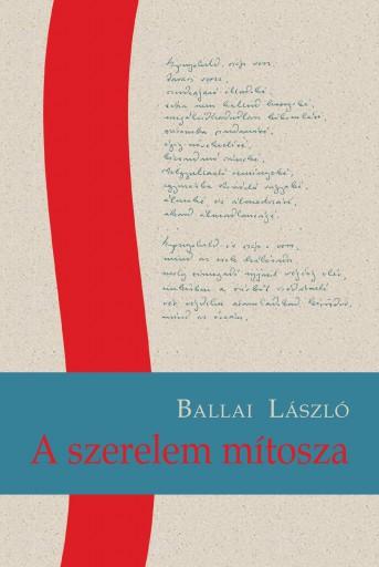 A SZERELEM MÍTOSZA - ÜKH 2019 - Ekönyv - BALLAI LÁSZLÓ
