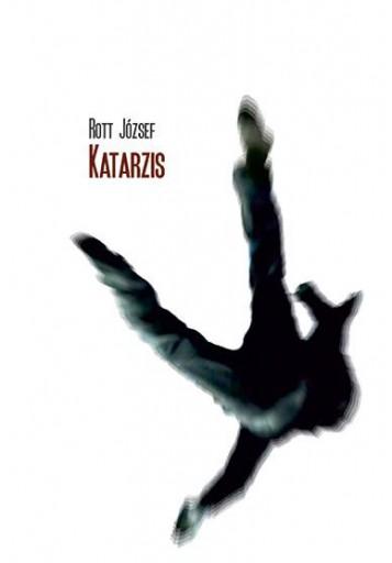KATARZIS - Ebook - ROTT JÓZSEF