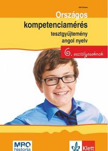 ORSZÁGOS KOMPETENCIAMÉRÉS TESZTGYŰJT. ANGOL NYELV - 6. OSZT. - Ekönyv - KUTI ZSUZSA