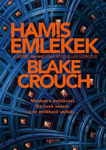 HAMIS EMLÉKEK - Ebook - CROUCH, BLAKE