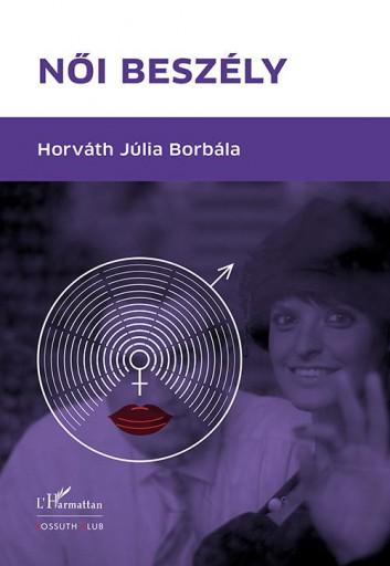 NŐI BESZÉLY - Ebook - HORVÁTH JÚLIA BORBÁLA