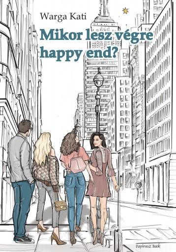 MIKOR LESZ VÉGRE HAPPY END? - Ekönyv - WARGA KATI