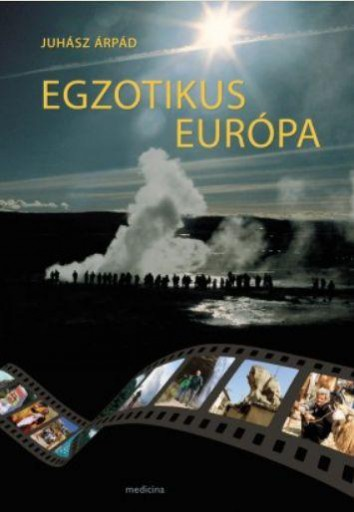 EGZOTIKUS EURÓPA - ÜKH 2019 - Ekönyv - JUHÁSZ ÁRPÁD