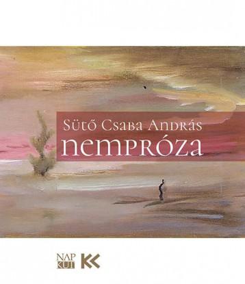 NEMPRÓZA - Ebook - SÜTŐ CSABA ANDRÁS