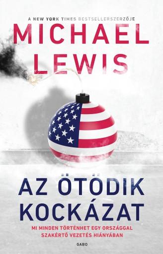 AZ ÖTÖDIK KOCKÁZAT - Ebook - LEWIS, MICHAEL