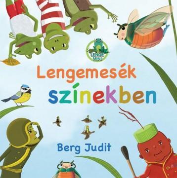 LENGEMESÉK SZÍNEKBEN - Ekönyv - BERG JUDIT