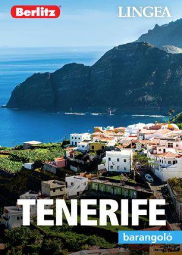 TENERIFE - BARANGOLÓ - Ebook - LINGEA KFT.