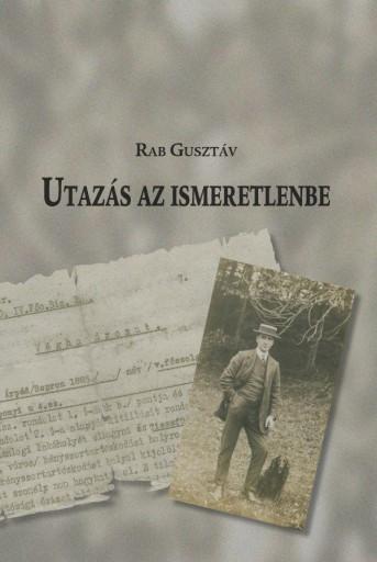 UTAZÁS AZ ISMERETLENBE - Ekönyv - RAB GUSZTÁV