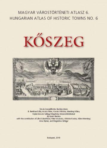 KŐSZEG - MAGYAR VÁROSTÖRTÉNETI ATLASZ 6. - Ekönyv - BARISKA ISTVÁN