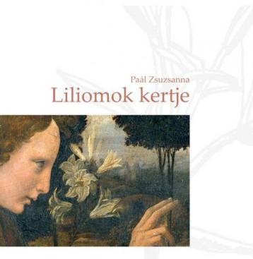 LILIOMOK KERTJE - Ekönyv - PAÁL ZSUZSANNA