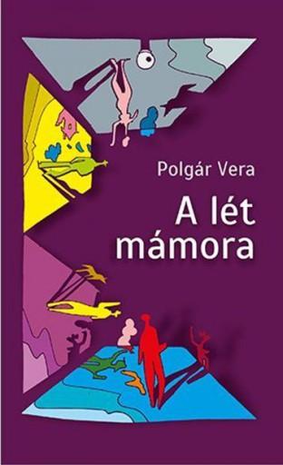 A LÉT MÁMORA - Ekönyv - POLGÁR VERA