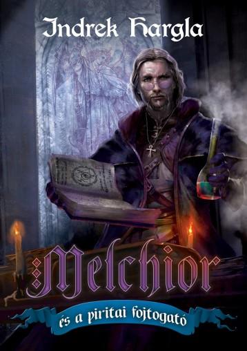 MELCHIOR ÉS A PIRITAI FOJTOGATÓ - Ekönyv - HARGLA, INDREK