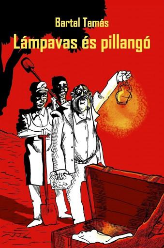 LÁMPAVAS ÉS PILLANGÓ - Ekönyv - BARTAL TAMÁS