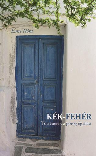 KÉK-FEHÉR - Ekönyv - EMRI NÓRA
