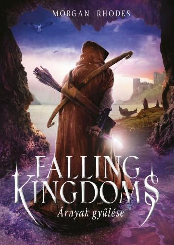 Falling Kingdoms - Árnyak gyűlése - Ekönyv - Morgan Rhodes