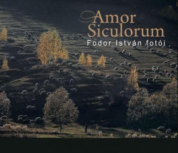 AMOR SICULORUM - FODOR ISTVÁN FOTÓI - Ekönyv - FODOR ISTVÁN