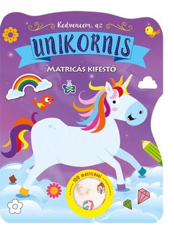 KEDVENCEM, AZ UNIKORNIS - MATRICÁS KIFESTÖ - Ekönyv - NAPRAFORGÓ KÖNYVKIADÓ