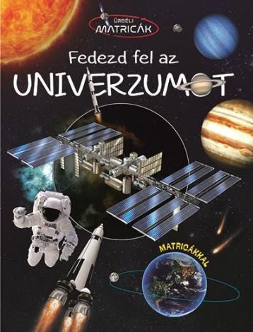 FEDEZD FEL AZ UNIVERZUMOT - ŰRBÉLI MATRICÁK - Ekönyv - NAPRAFORGÓ KÖNYVKIADÓ