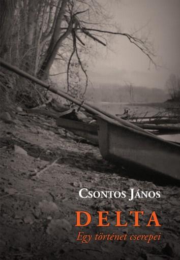 DELTA - EGY TÖRTÉNET CSEREPEI - Ekönyv - CSONTOS JÁNOS