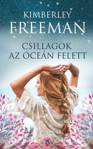 CSILLAGOK AZ ÓCEÁN FELETT - Ekönyv - FREEMAN, KIMBERLEY