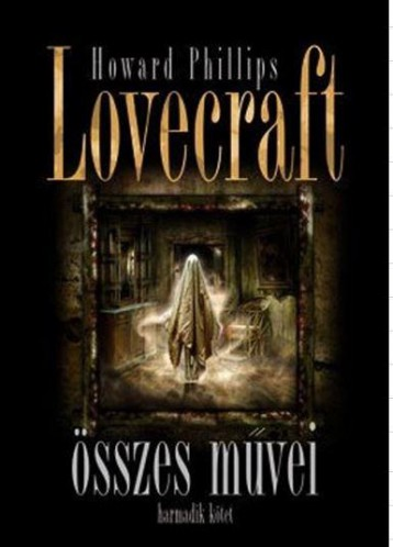 HOWARD PHILLIPS LOVECRAFT ÖSSZES MŰVEI III. - Ekönyv - HOWARD PHILLIPS LOVECRAFT