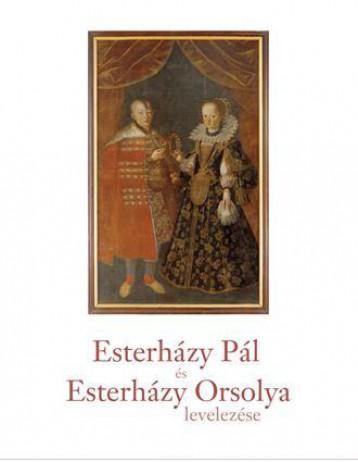 ESTERHÁZY PÁL ÉS ESTERHÁZY ORSOLYA LEVELEZÉSE - Ekönyv - KOSSUTH KIADÓ ZRT.