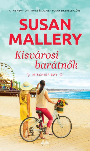 Kisvárosi barátnők - Ebook - Susan Mallery
