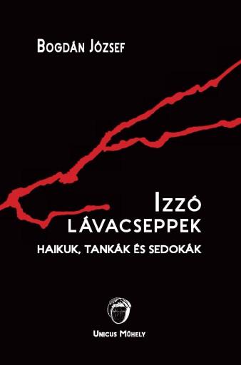 IZZÓ LÁVACSEPPEK - Ebook - BOGDÁN JÓZSEF