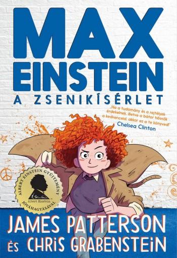 MAX EINSTEIN - A ZSENIKÍSÉRLET - Ebook - PATTERSON, JAMES - GRABENSTEIN, CHRIS