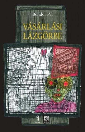 VÁSÁRLÁSI LÁZGÖRBE - Ekönyv - BÖNDÖR PÁL