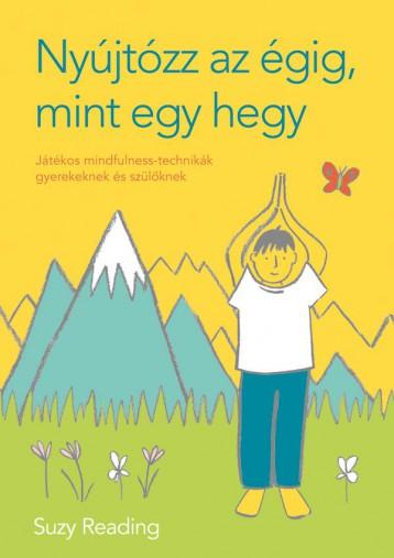 NYÚJTÓZZ AZ ÉGIG, MINT EGY HEGY - Ekönyv - READING, SUZY